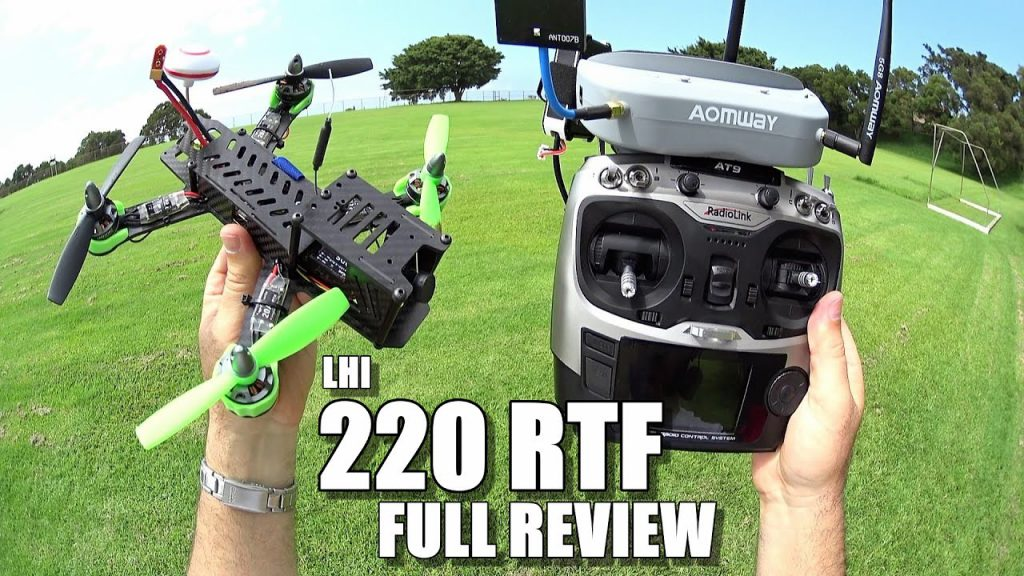 LHI 220 RTF FPV Race Drone Overview Unbox